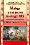 MALAGA Y SUS GENTES EN EL SIGLO XIX