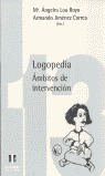 LOGOPEDIA AMBITOS DE INTERVENCION