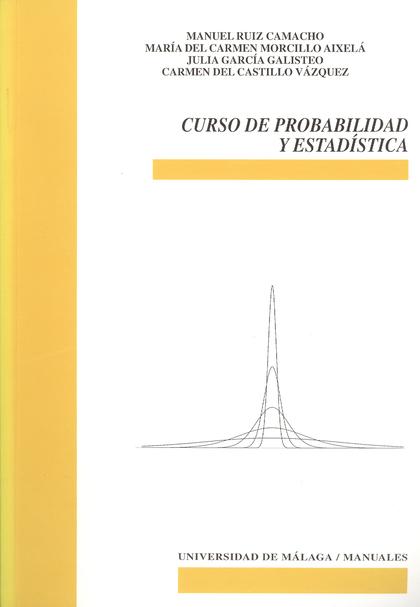 CURSO DE PROBABILIDAD Y ESTADÍSTICA