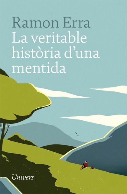 LA VERITABLE HISTÒRIA D´UNA MENTIDA.