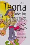 TEORÍA DE LOS JEREZANOS: --Y SUS DUENDES