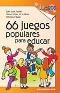 66 Juegos populares para educar