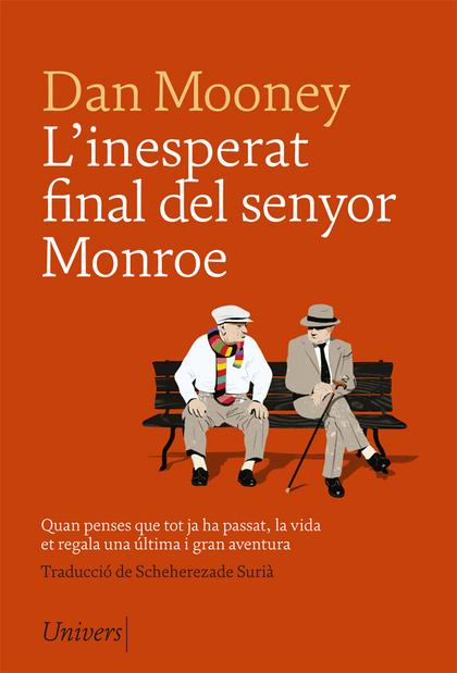 L´INESPERAT FINAL DEL SENYOR MONROE.
