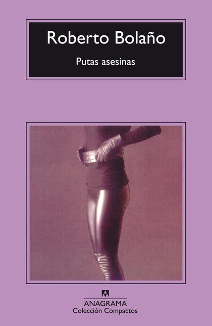 PUTAS ASESINAS