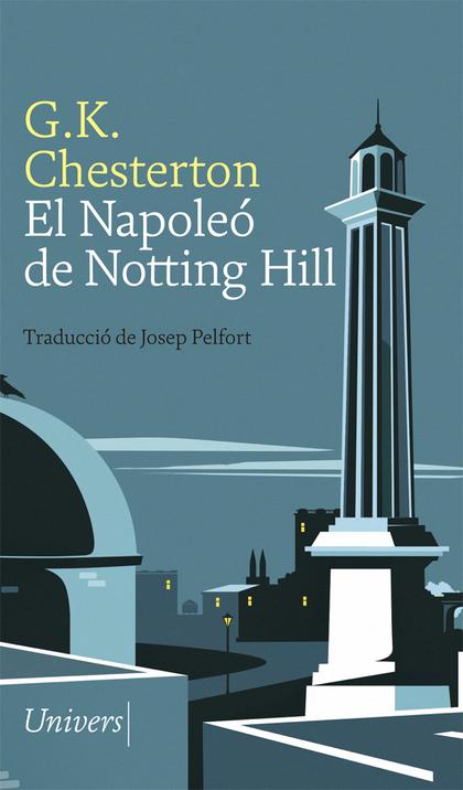 EL NAPOLEÓ DE NOTTING HILL.