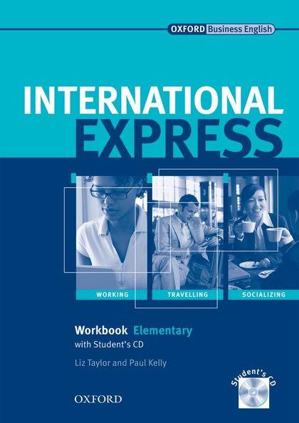 INTERNATIONAL EXPRESS ELEMENTARY WORKBOOK CON STUDENT CD
