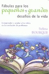 FÁBULAS PARA LOS PEQUEÑOS Y GRANDES DESAFÍOS DE LA VIDA