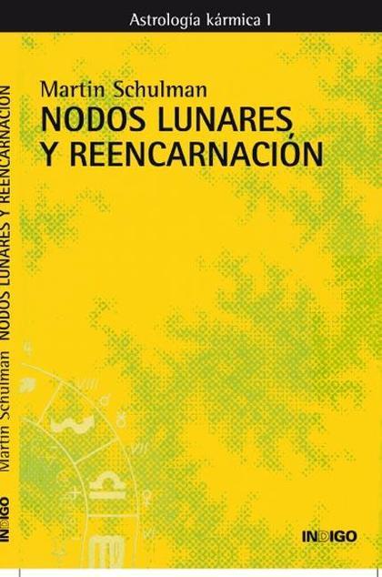 NODOS LUNARES Y REENCARNACIÓN