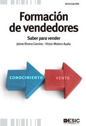 FORMACIÓN DE VENDEDORES : SABER PARA VENDER