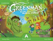 GREENMAN AND THE MAGIC FOREST A PUPIL´S BOOK WITH STICKERS AND POP-OUTS.