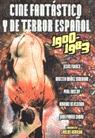 CINE FANTASTICO Y DE TERROR ESPAÑOL 1900-1983