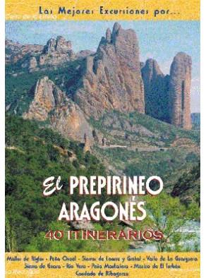 EL PREPIRINEO ARAGONÉS: 40 ITINERARIOS