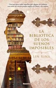 LA BIBLIOTECA DE LOS SUEÑOS IMPOSIBLES.