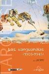 LAS VANGUARDIAS, 1905-1945. 1905 1945