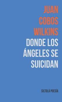 DONDE LOS ÁNGELES SE SUICIDAN
