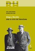 ORTEGA Y MARAÑÓN ANTE LA CRISIS DEL LIBERALISMO.