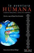 LA AVENTURA HUMANA: CUENTOS POPULARES-DERECHOS HUMANOS