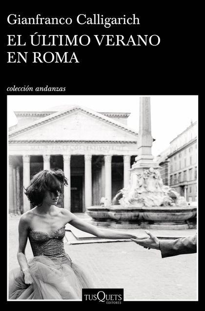 EL ÚLTIMO VERANO EN ROMA