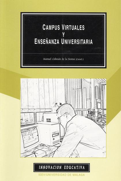 CAMPUS VIRTUALES Y ENSEÑANZA UNIVERSITARIA