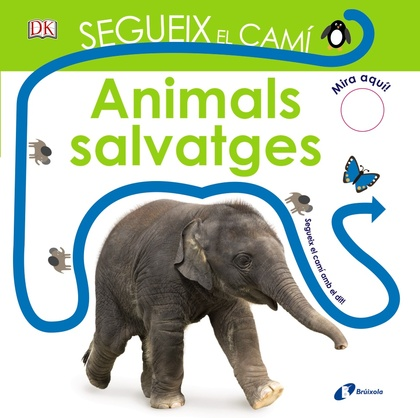 SEGUEIX EL CAMÍ. ANIMALS SALVATGES.