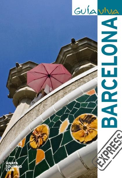 BARCELONA. GUIA VIVA EXPRESS