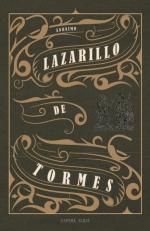 LA VIDA DE LAZARILLO DE TORMES Y DE SUS FORTUNAS Y ADVERSIDADES.