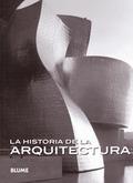 LA HISTORIA DE LA ARQUITECTURA (COL ESENCIAL).