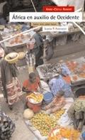 ÁFRICA EN AUXILIO DE OCCIDENTE : SABER VIVIR, SABER HACER
