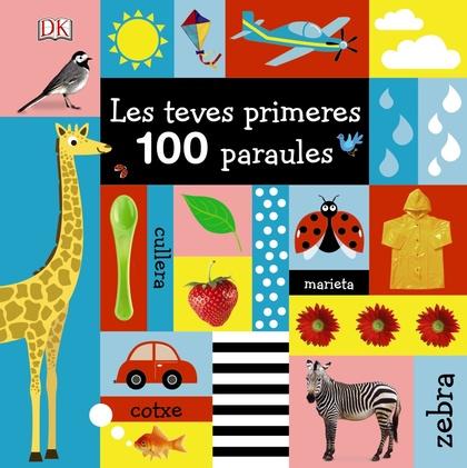 LES TEVES PRIMERES 100 PARAULES.