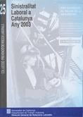 SINISTRALITAT LABORAL A CATALUNYA, 2003
