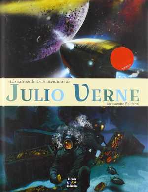 LAS EXTRAORDINARIAS AVENTURAS DE JULIO VERNE.