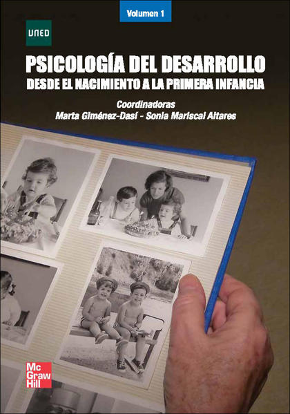 PSICOLOGÍA DEL DESARROLLO: DESDE EL NACIMIENTO A LA PRIMERA INFANCIA
