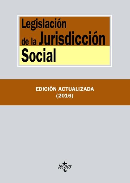 LEGISLACIÓN DE LA JURISDICCIÓN SOCIAL.