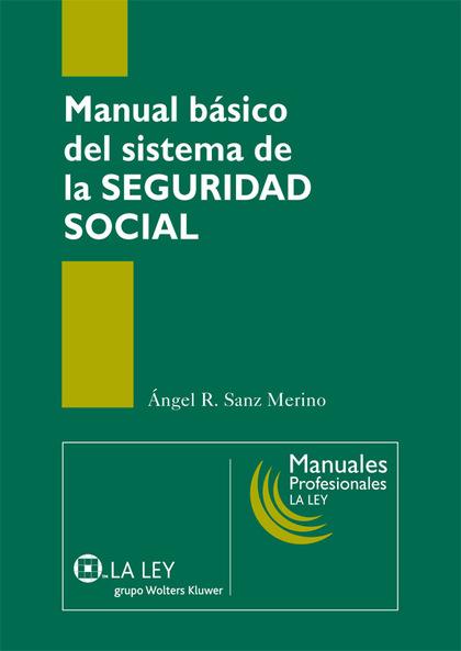 MANUAL BÁSICO DEL SISTEMA DE LA SEGURIDAD SOCIAL