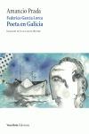 FEDERICO GARCÍA LORCA, POETA EN GALICIA