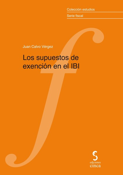 LOS SUPUESTOS DE EXENCIÓN EN EL IBI