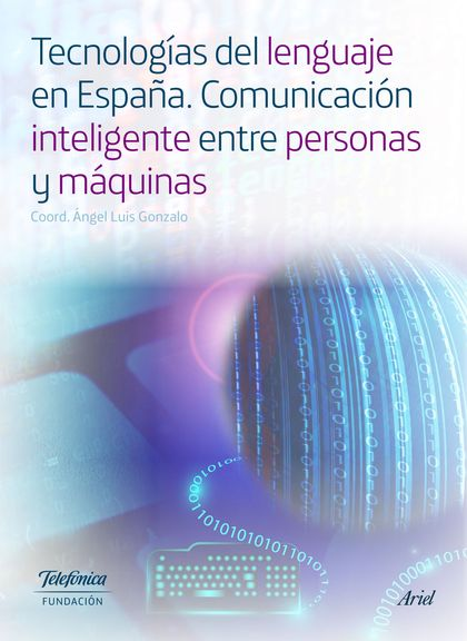 TECNOLOGÍAS DEL LENGUAJE EN ESPAÑA.
