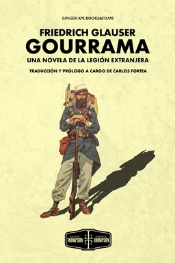 GOURRAMA. UNA NOVELA DE LA LEGIÓN EXTRANJERA