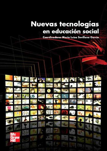 NUEVAS TECNOLOGÍAS EN EDUCACIÓN SOCIAL