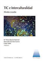 TIC E INTERCULTURALIDAD. MIRADAS CRUZADAS