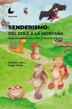 SENDERISMO: DEL COLE A LA MONTAÑA