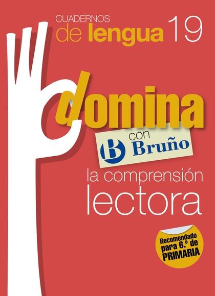 CUADERNOS DOMINA LENGUA 19 COMPRENSIÓN LECTORA 6.