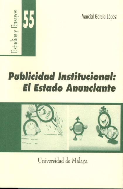 PUBLICIDAD INSTITUCIONAL: EL ESTADO ANUNCIANTE