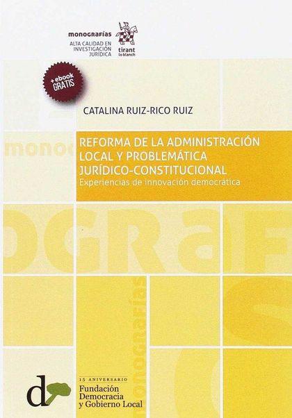 REFORMA DE LA ADMINISTRACIÓN LOCAL Y PROBLEMÁTICA JURÍDICO CONSTITUCIONAL.
