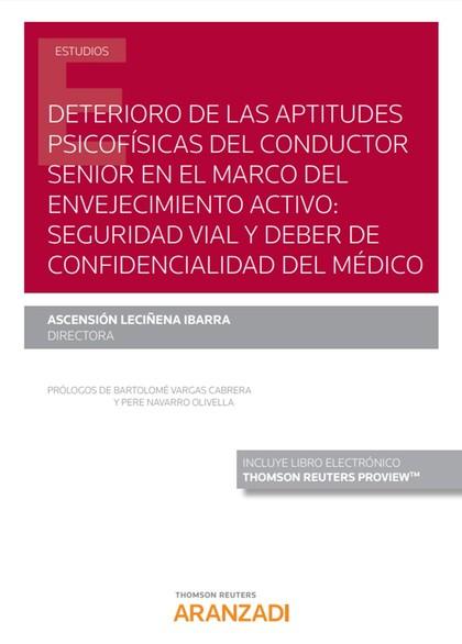 DETERIORO DE LAS APTITUDES PSICOFÍSICAS DEL CONDUCTOR SENIOR EN EL MARCO DEL ENV.