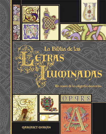 LA BIBLIA DE LAS LETRAS ILUMINADAS: UN TESORO DE LA CALIGRAFÍA DECORATIVA