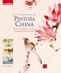 KIT COMPLETO DE PINTURA CHINA: TÉCNICAS, HERRAMIENTAS Y PROYECTOS PARA DOMINAR LA PINTURA CHINA