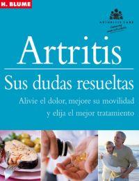 ARTRITIS : SUS DUDAS RESUELTAS