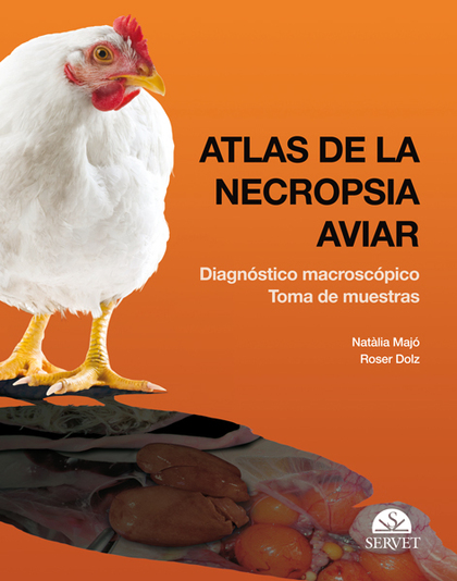 ATLAS DE LA NECROPSIA AVIAR