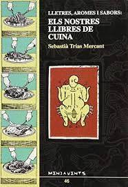 LLETRES, AROMES I SABORS : ELS NOSTRES LLIBRES DE CUINA